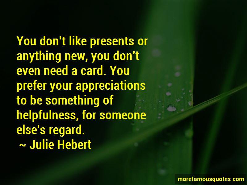 Julie Hebert Quotes Pictures 3