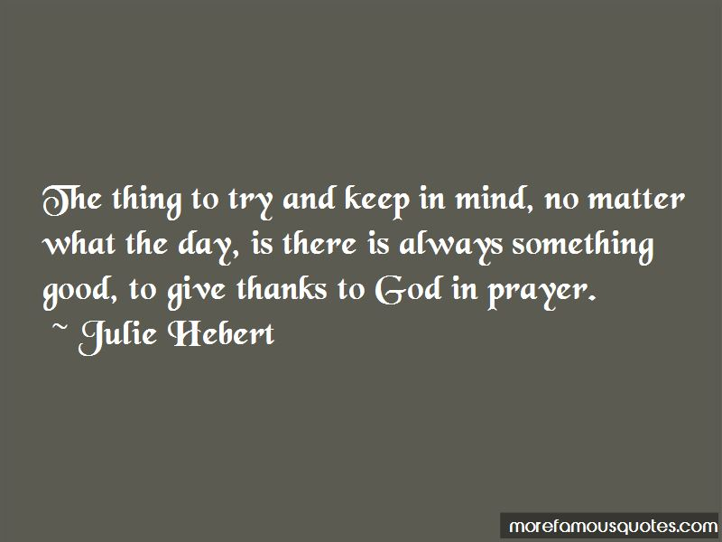 Julie Hebert Quotes Pictures 4