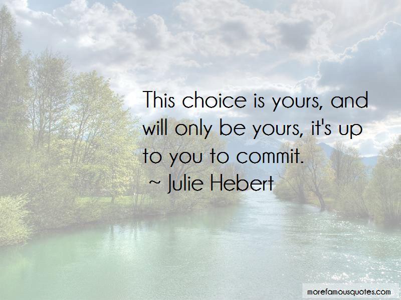 Julie Hebert Quotes