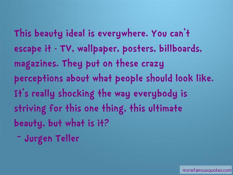 Jurgen Teller Quotes Pictures 2