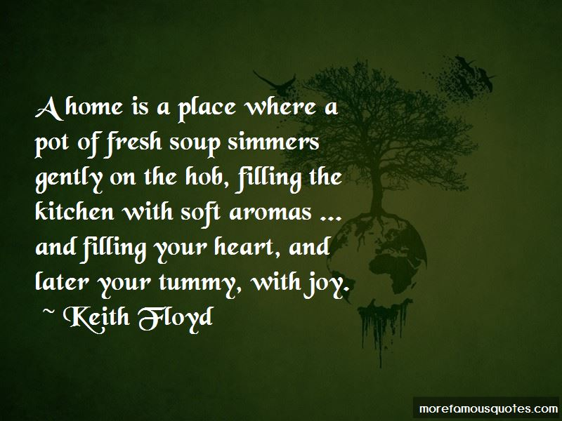 Keith Floyd Quotes Pictures 3
