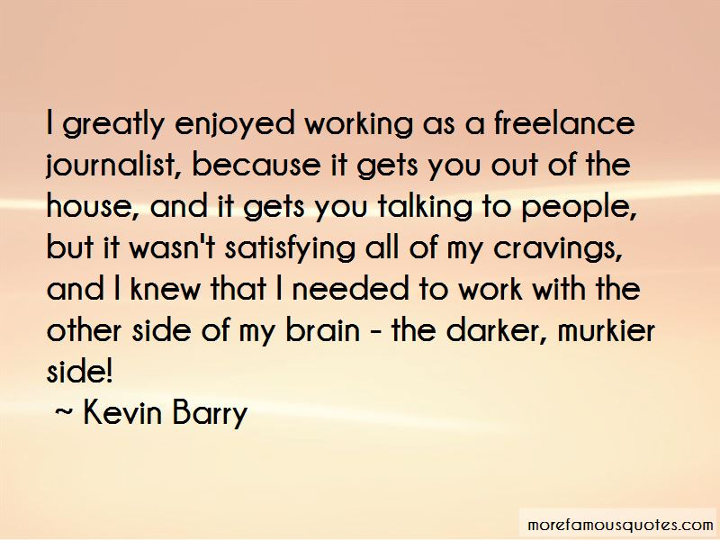 Kevin Barry Quotes Pictures 3