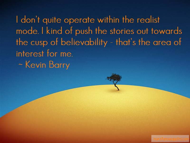 Kevin Barry Quotes Pictures 4