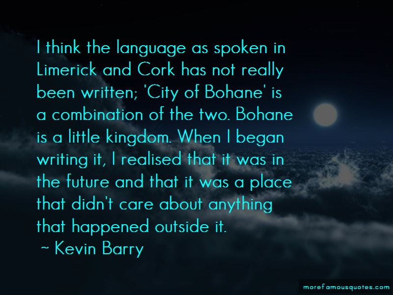 Kevin Barry Quotes