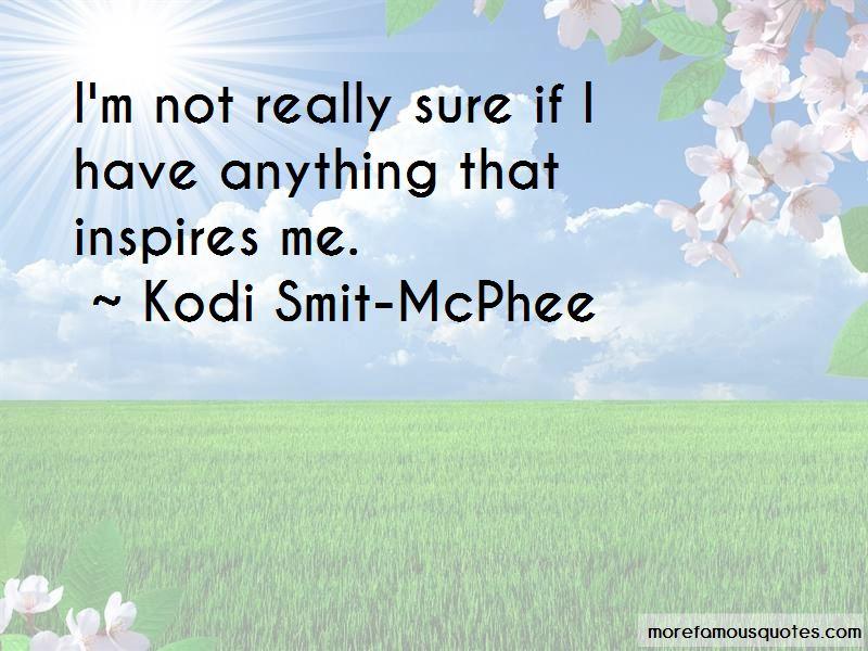 Kodi Smit-McPhee Quotes