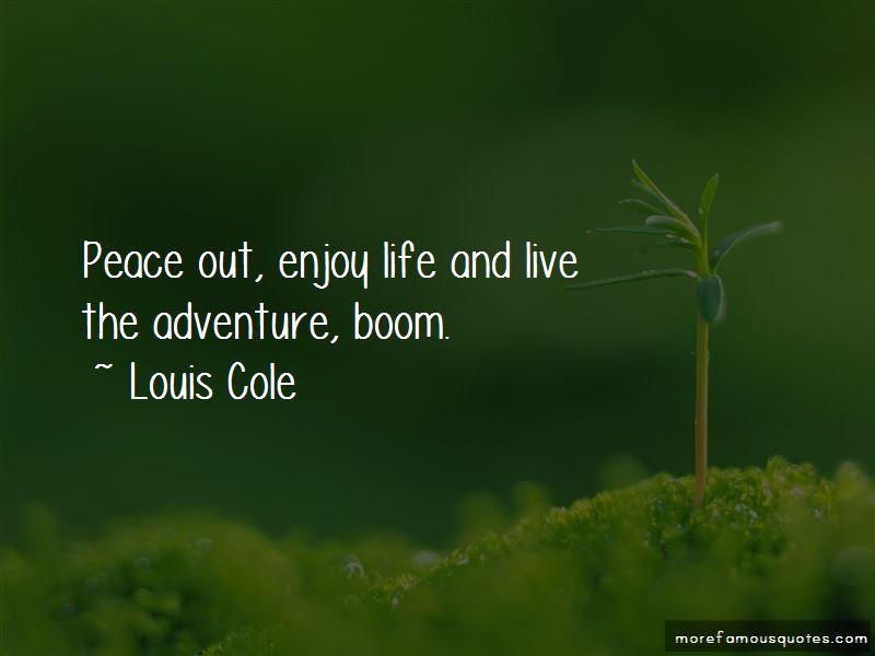 Louis Cole Quotes