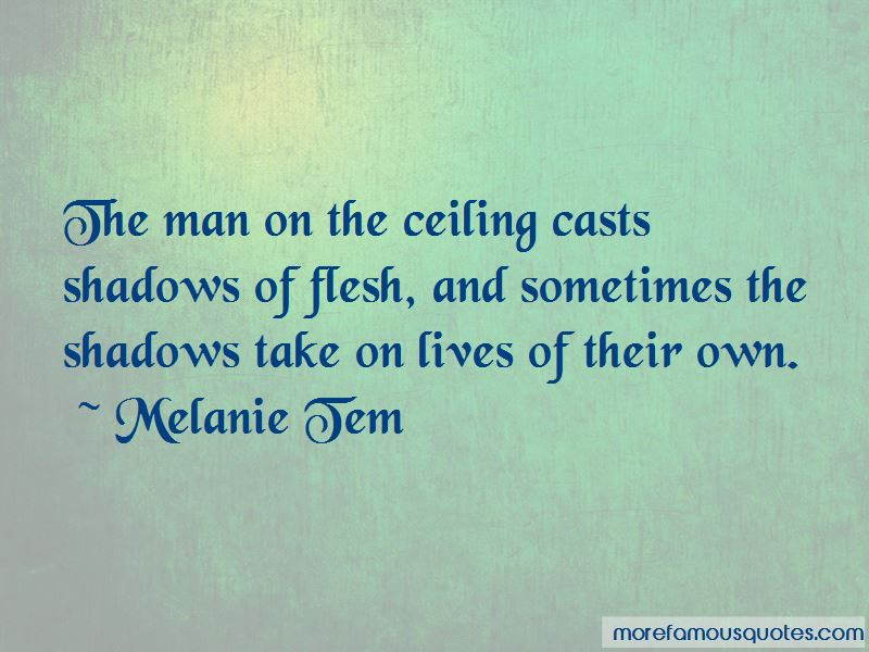 Melanie Tem Quotes Pictures 3