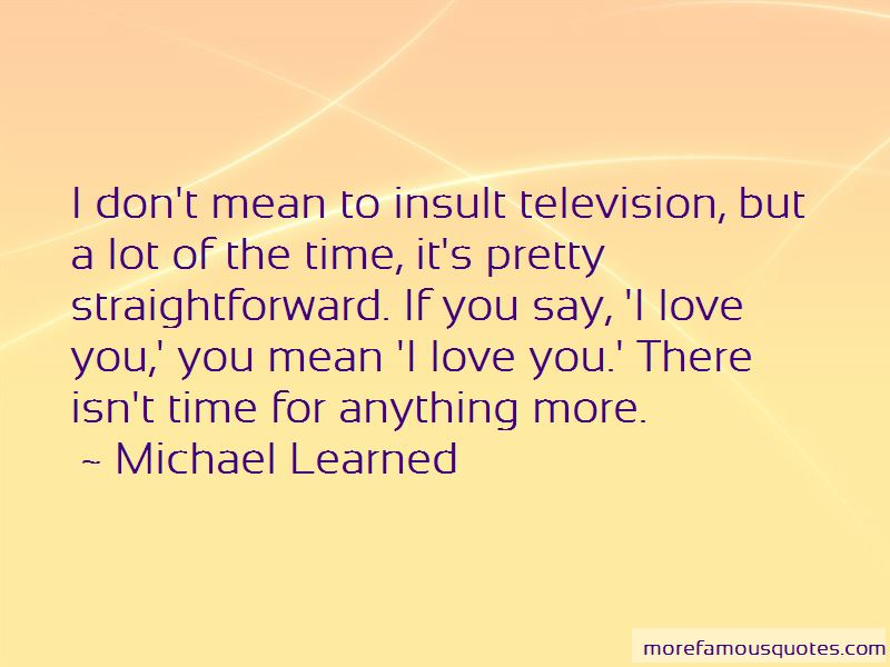 Michael Learned Quotes Pictures 3