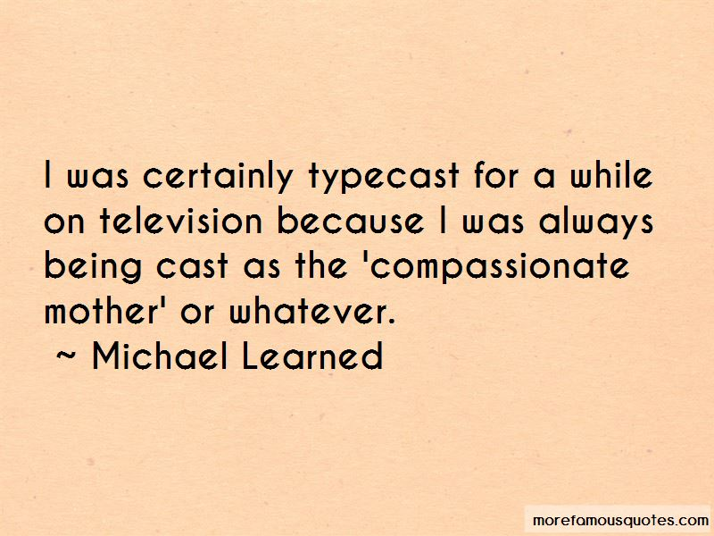 Michael Learned Quotes Pictures 4