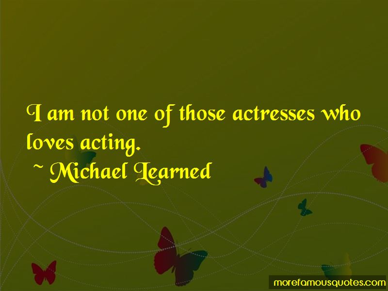 Michael Learned Quotes