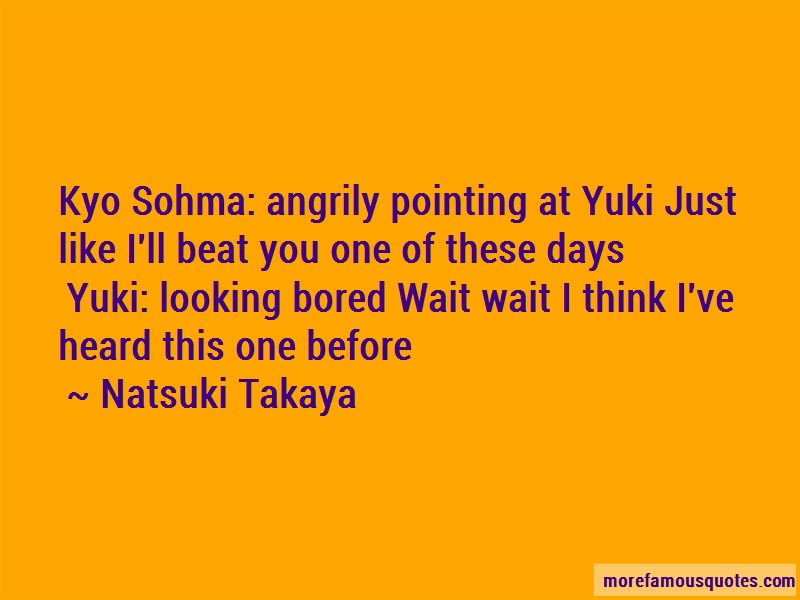 Natsuki Takaya Quotes Pictures 3