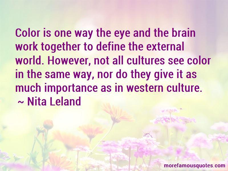 Nita Leland Quotes Pictures 3