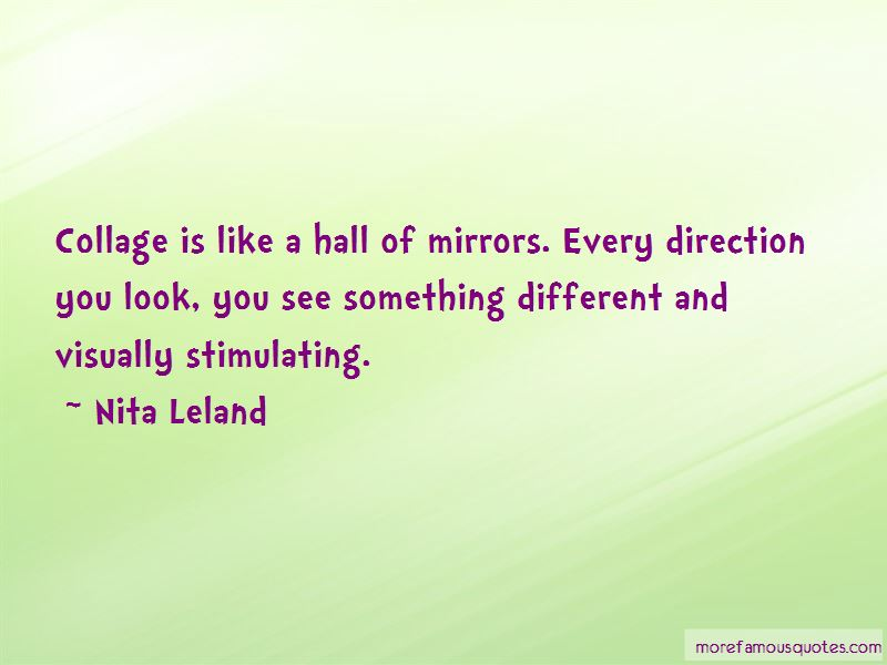 Nita Leland Quotes