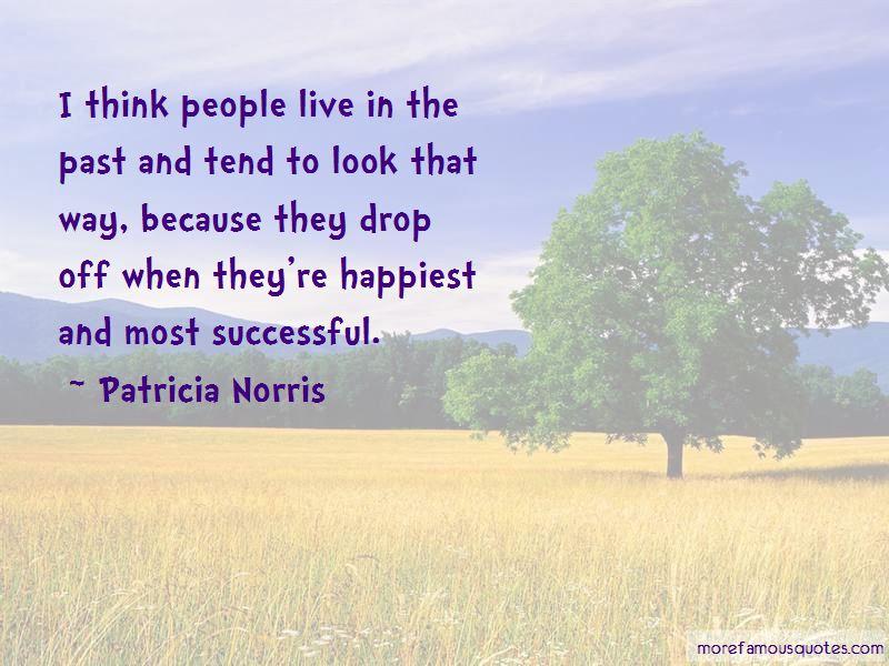 Patricia Norris Quotes Pictures 3