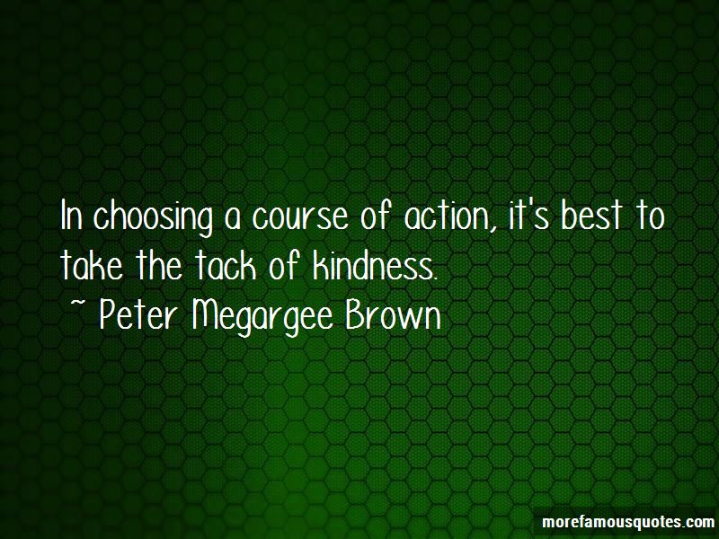 Peter Megargee Brown Quotes Pictures 2