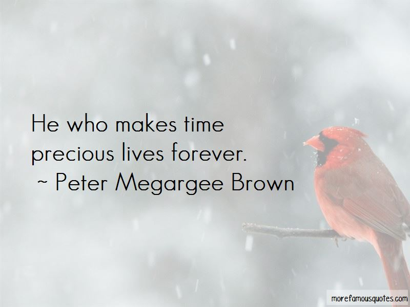 Peter Megargee Brown Quotes Pictures 3