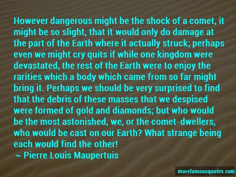 Pierre Louis Maupertuis Quotes Pictures 2