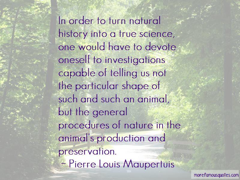 Pierre Louis Maupertuis Quotes