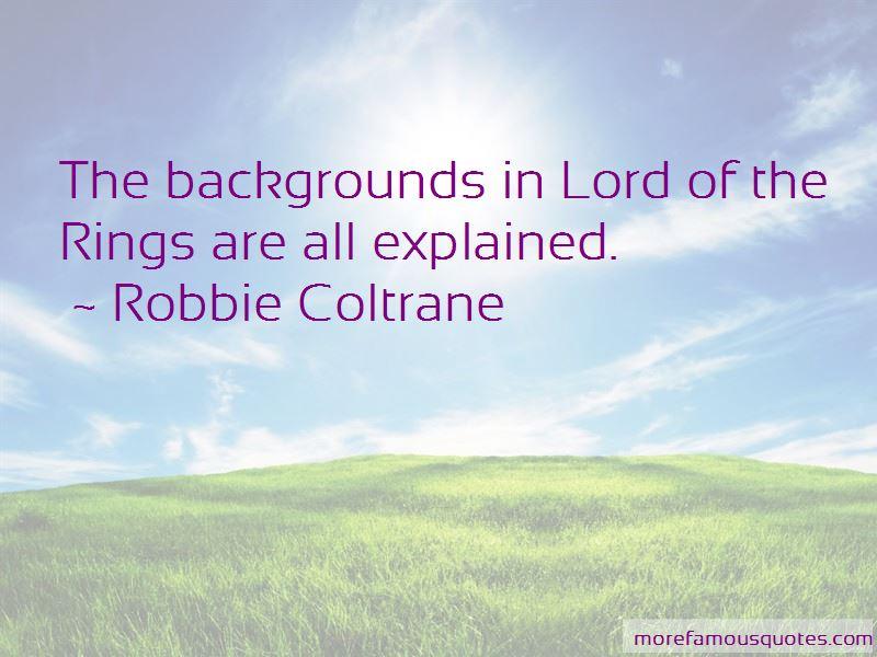 Robbie Coltrane Quotes Pictures 2