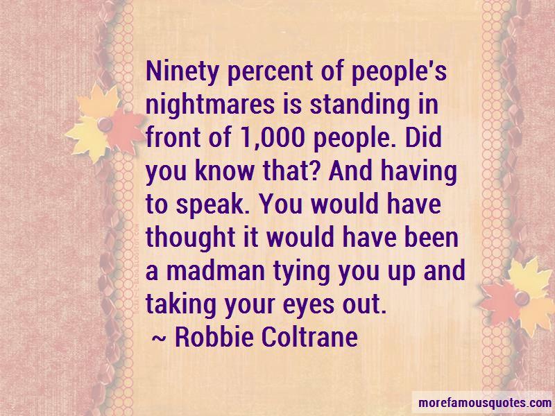 Robbie Coltrane Quotes Pictures 3
