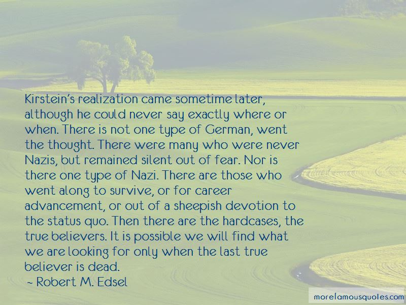 Robert M. Edsel Quotes Pictures 3