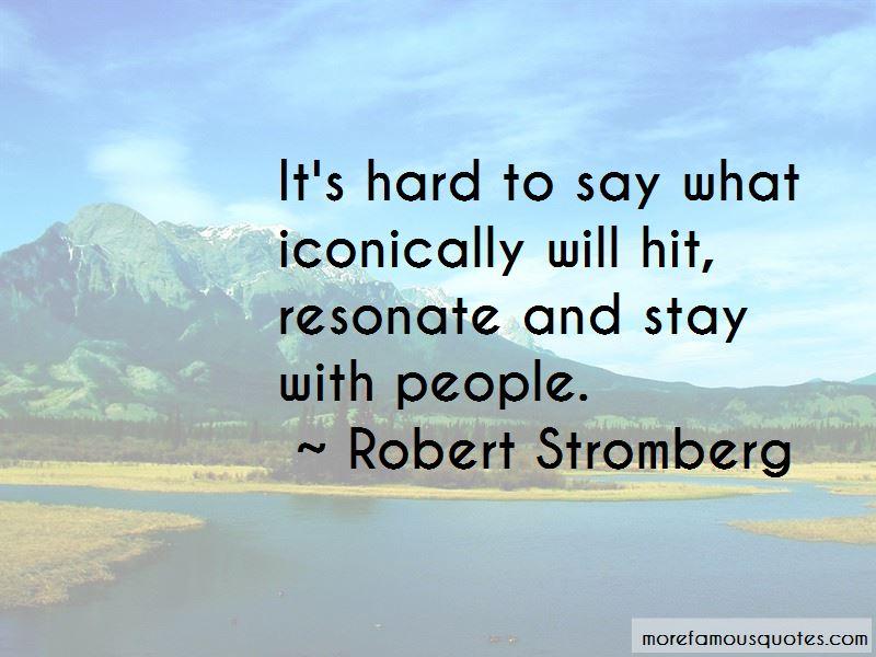Robert Stromberg Quotes Pictures 2