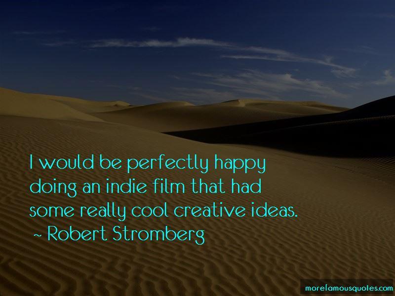 Robert Stromberg Quotes Pictures 4