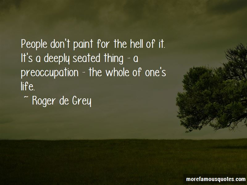 Roger De Grey Quotes