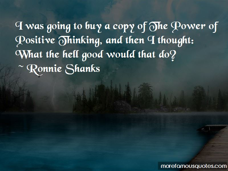 Ronnie Shanks Quotes
