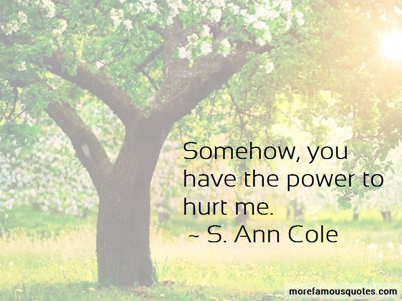 S. Ann Cole Quotes Pictures 3