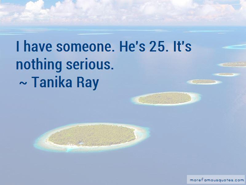 Tanika Ray Quotes