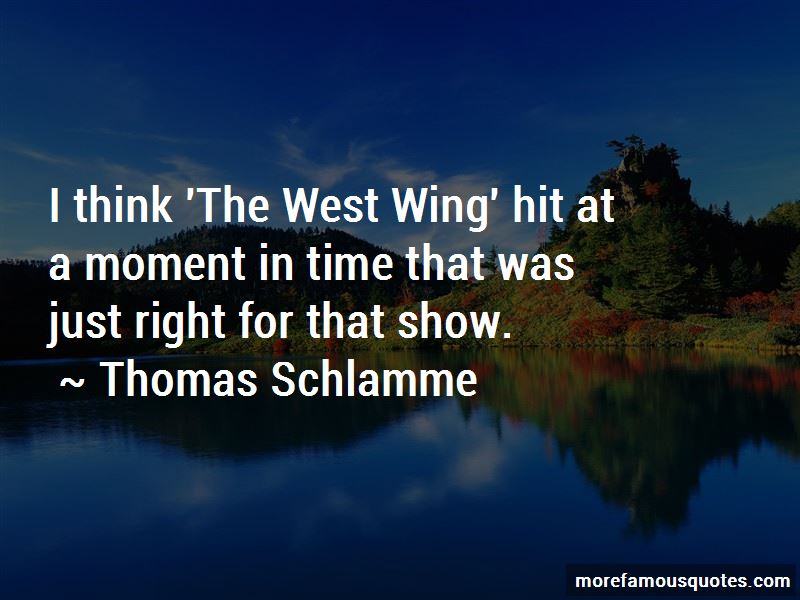 Thomas Schlamme Quotes Pictures 2