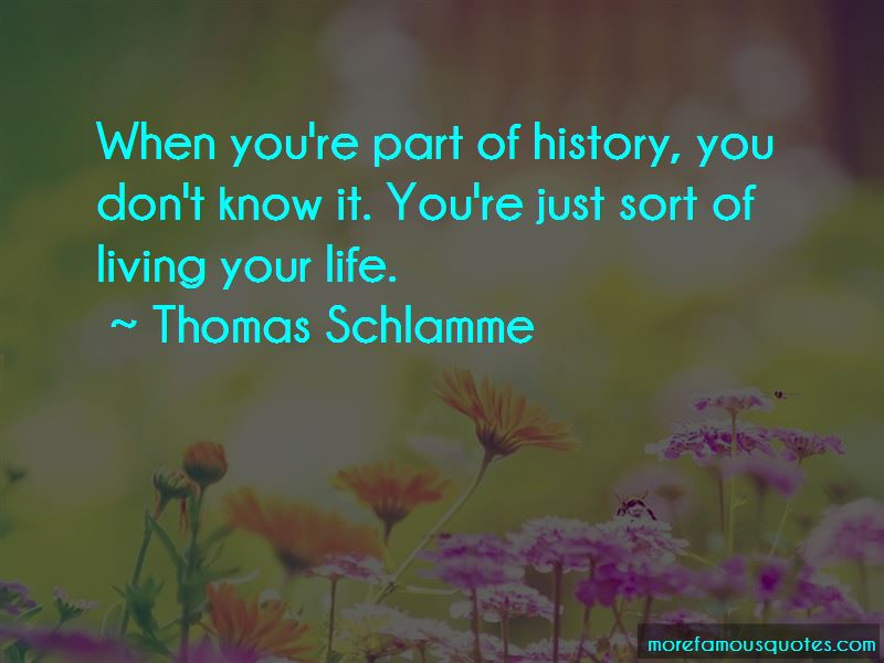 Thomas Schlamme Quotes Pictures 3