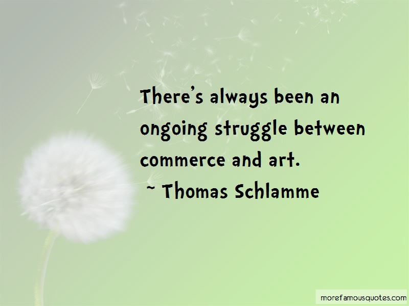 Thomas Schlamme Quotes Pictures 4