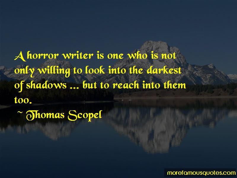 Thomas Scopel Quotes