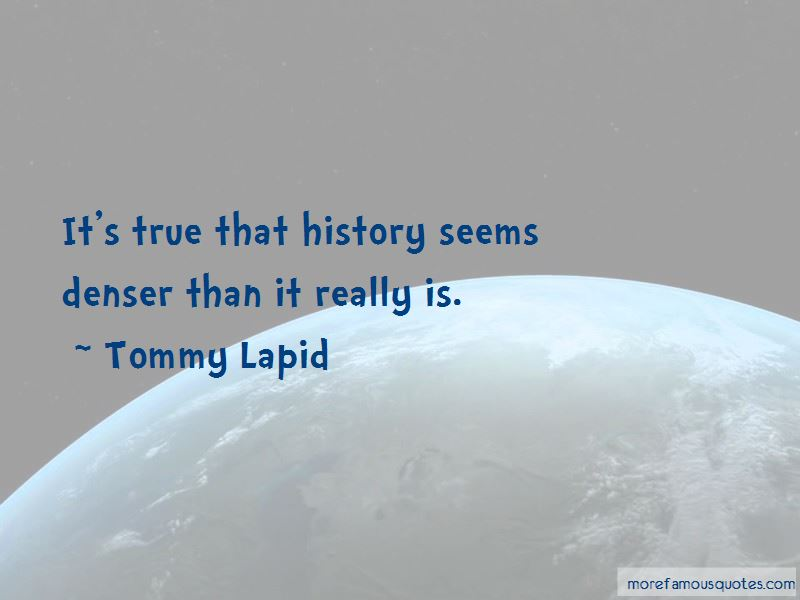 Tommy Lapid Quotes Pictures 2
