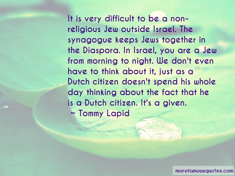 Tommy Lapid Quotes