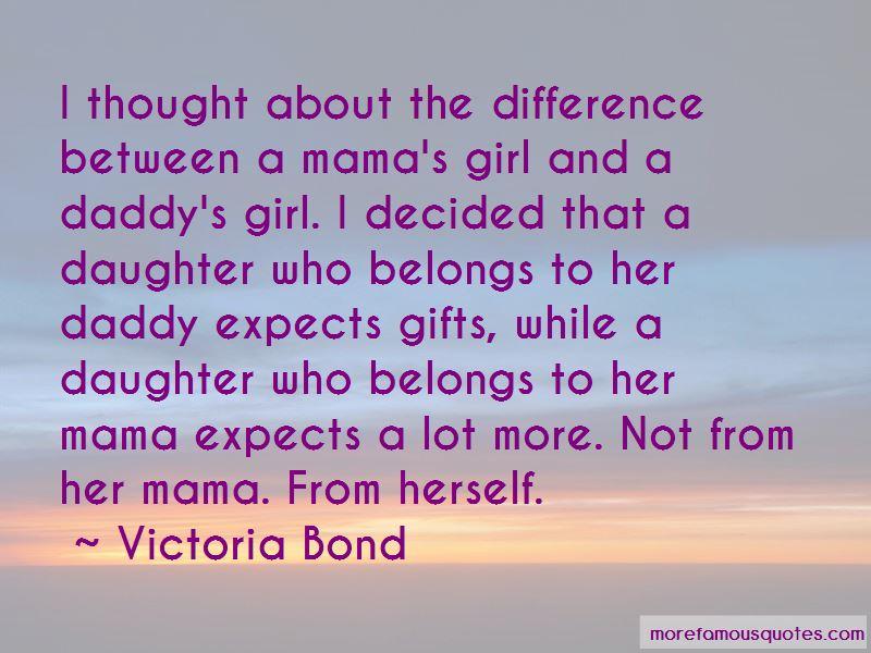 Victoria Bond Quotes
