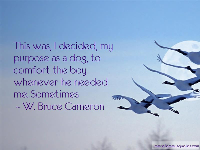 W. Bruce Cameron Quotes Pictures 2