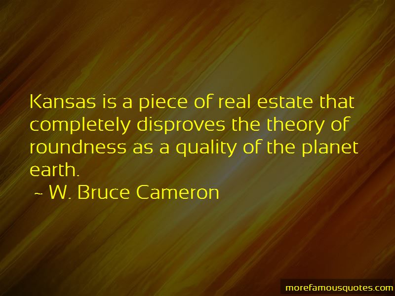 W. Bruce Cameron Quotes Pictures 4