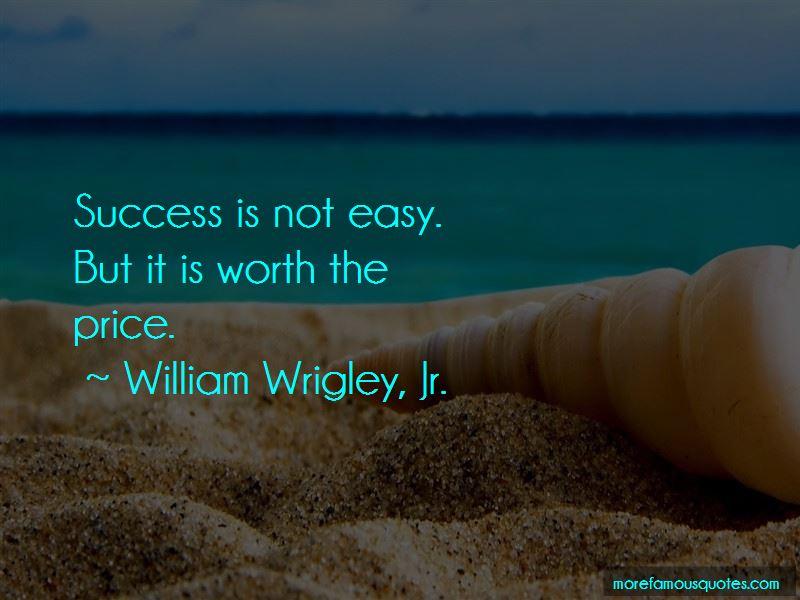 William Wrigley, Jr. Quotes Pictures 2