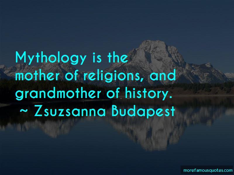 Zsuzsanna Budapest Quotes Pictures 3