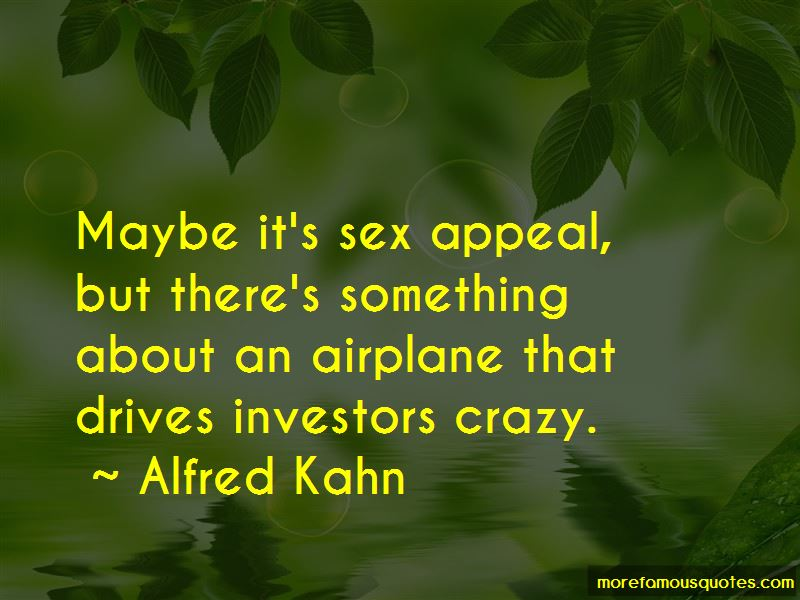 Alfred Kahn Quotes Pictures 2