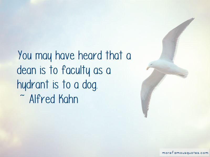 Alfred Kahn Quotes Pictures 4