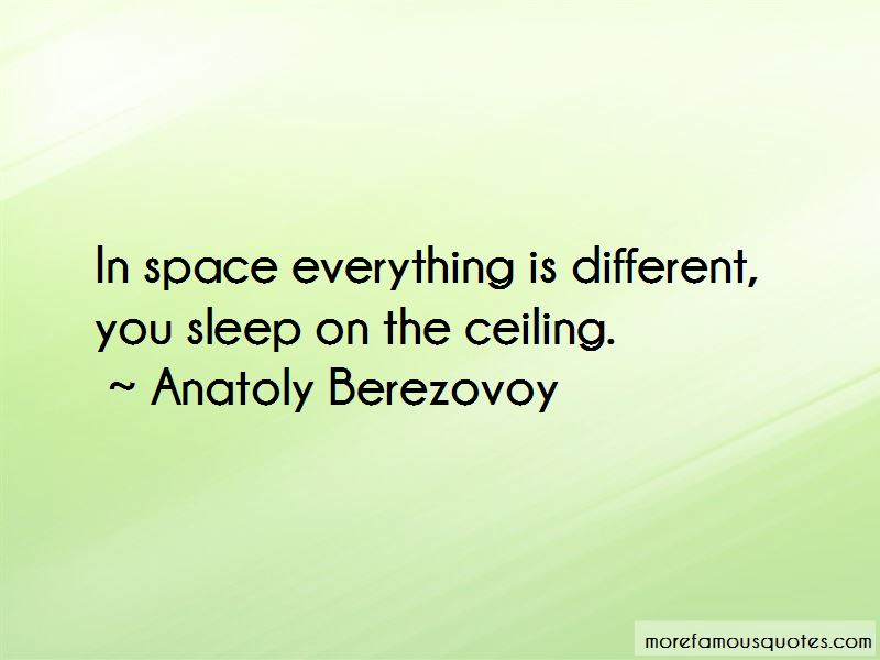 Anatoly Berezovoy Quotes Pictures 2