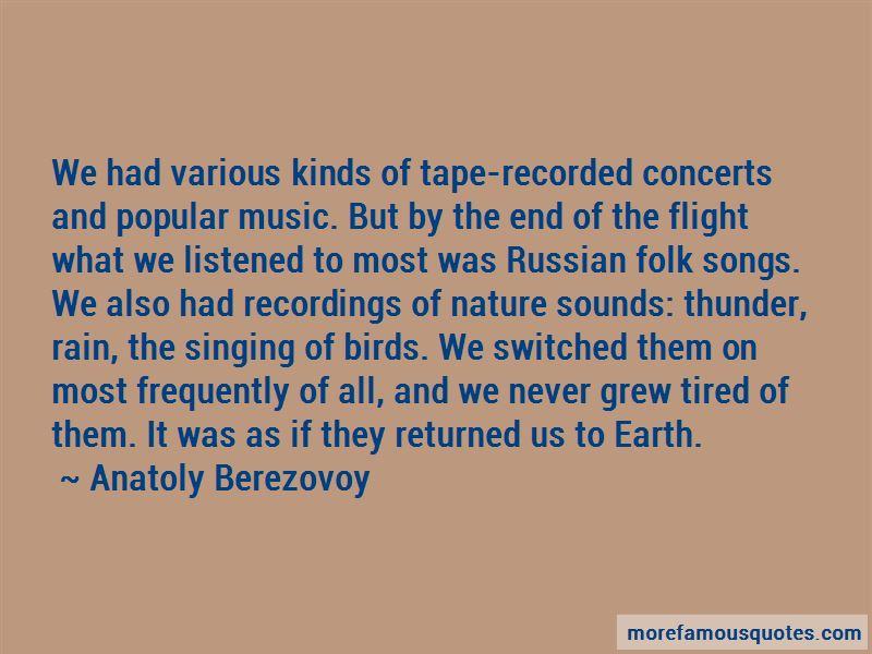 Anatoly Berezovoy Quotes