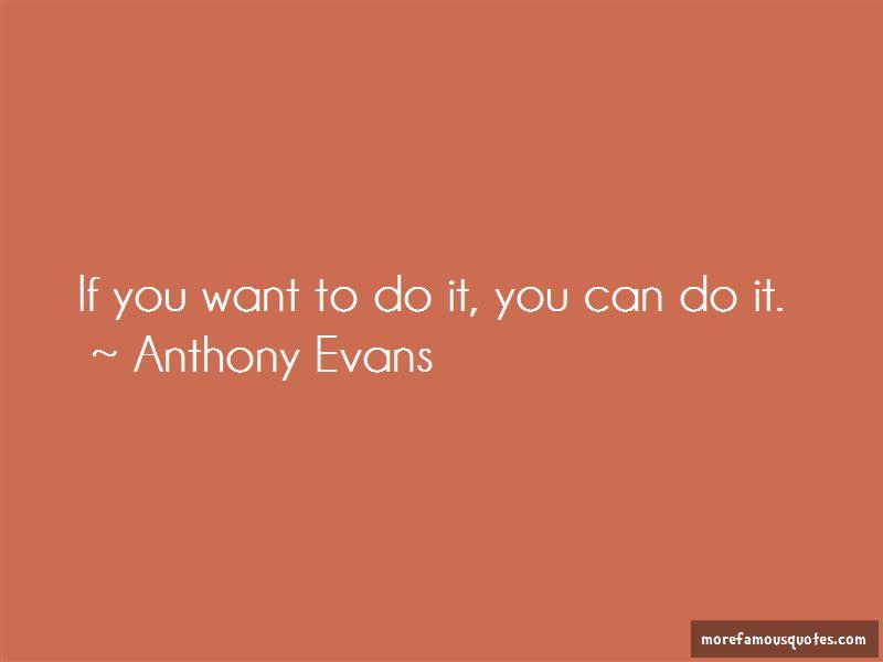 Anthony Evans Quotes