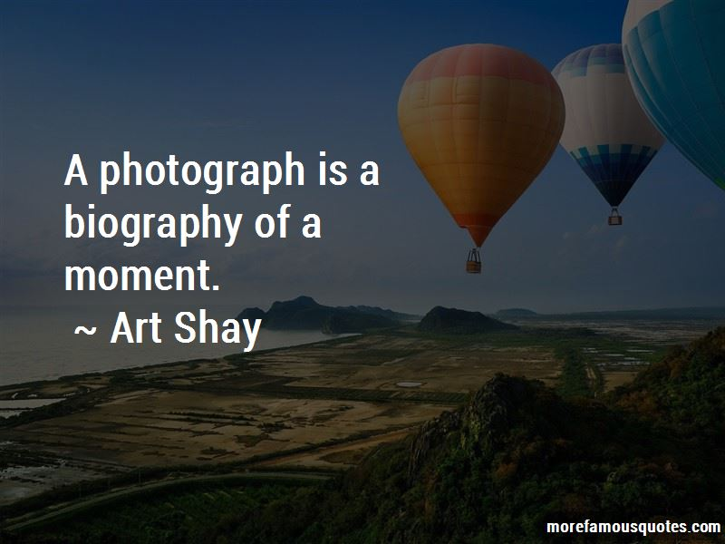 Art Shay Quotes