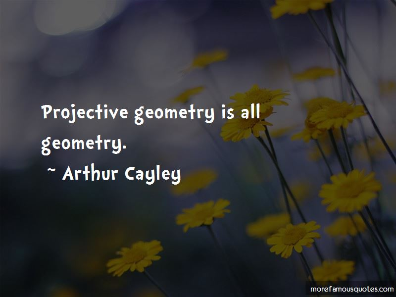 Arthur Cayley Quotes Pictures 3