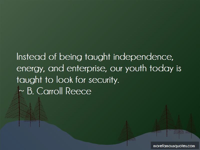 B. Carroll Reece Quotes Pictures 3